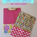 Pretty Fabric Covered Clipboards – A Perfect Gift for Teacher Appreciation Week!
