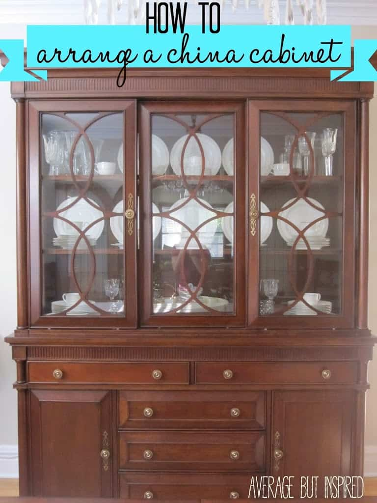 Charmant Great Tips On How To Arrange A China Cabinet For Maximum Visual Impact And  Organization!