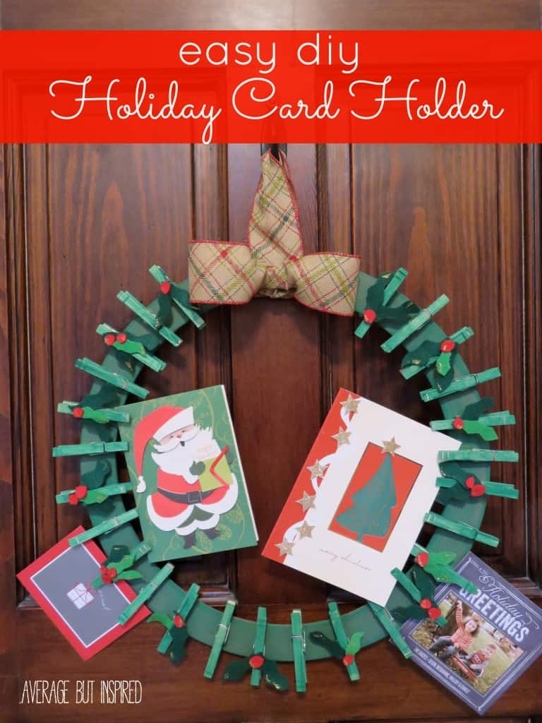 Easy DIY Holiday Card Holder