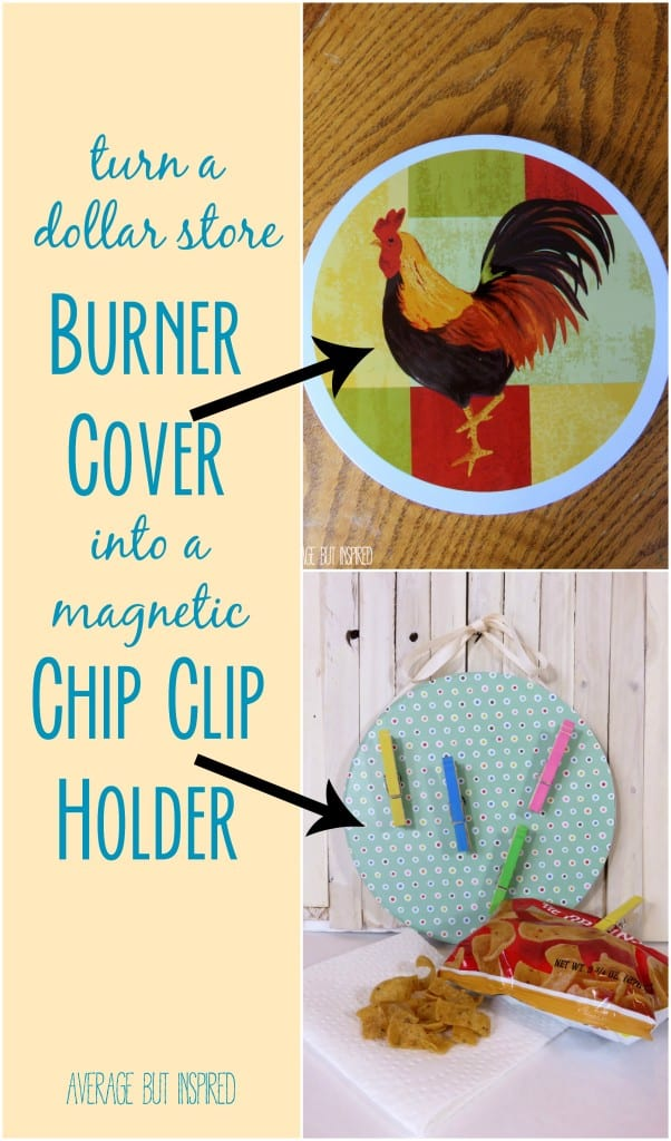 This is such a great idea! Quickly update a dollar store burner cover into a magnetic chip clip holder. Never be without a chip clip in your pantry again!