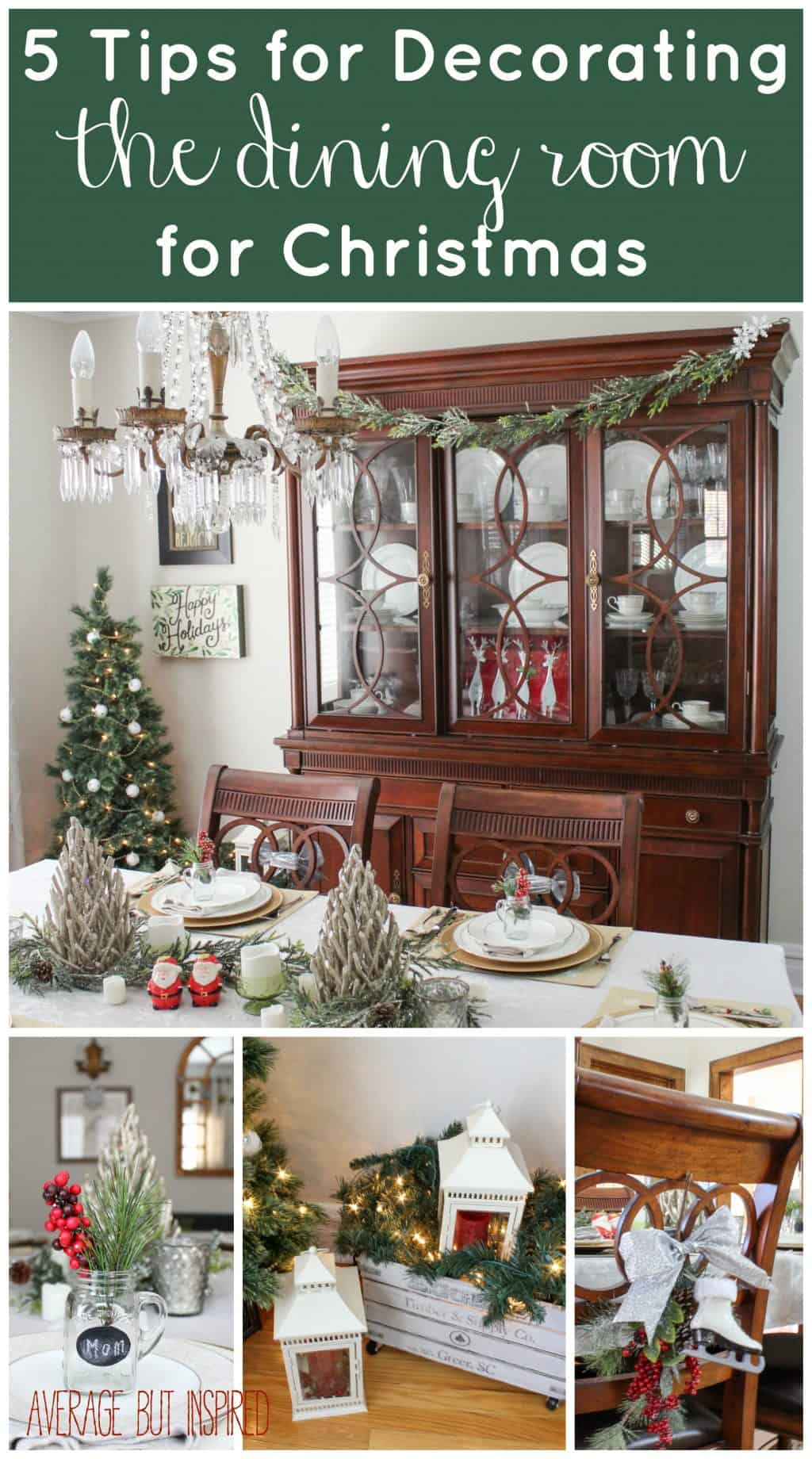 5 tips for decorating the dining room for christmas - How to decorate a dining room ...