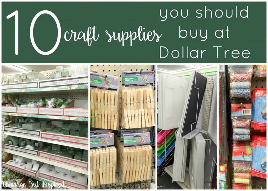 10 Dollar Tree Craft Supplies You Need Average But Inspired
