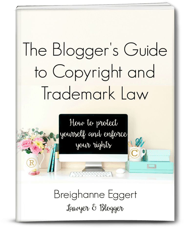 The Blogger's Guide to Copyright and Trademark Law is a must read eBook for any blogger at any stage of their blogging journey. Learn how to protect yourself and enforce your intellectual property rights with this valuable resource.