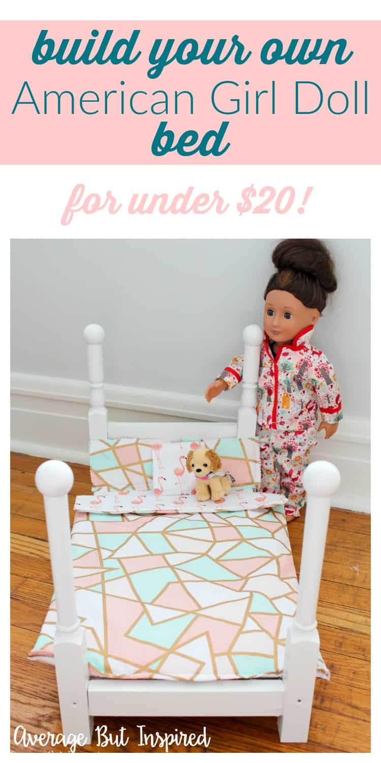 How to make an american girl doll bed for under 20 for How much can you save building your own house