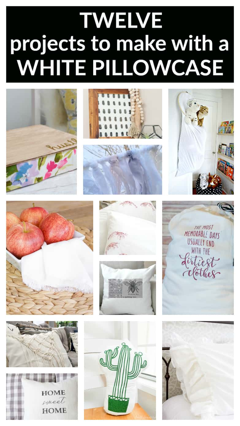 Who knew that a plain white pillowcase could be so versatile? Here are twelve great projects to make with a pillowcase - you'll love them all!