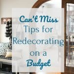 3 Awesome Tips for Budget Redecorating