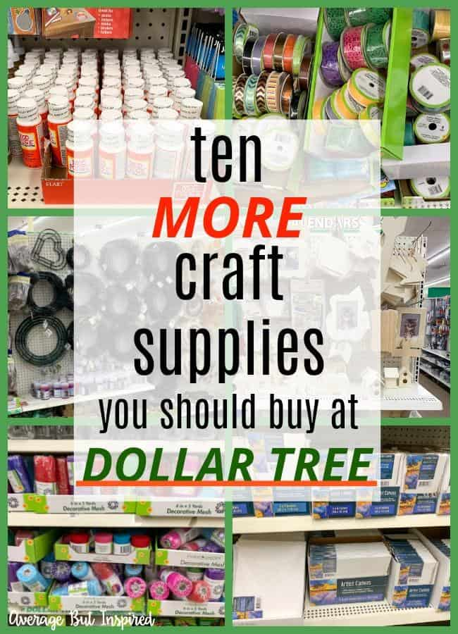 Save money with this list of ten more must-buy Dollar Tree craft supplies! You won't believe what craft essentials you can get for just one dollar! Many of these craft supplies are new additions to Dollar Tree's craft aisle. Check them out and save.